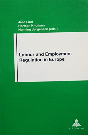 Labour And Employment Regulation In Europe: Lind, Jens