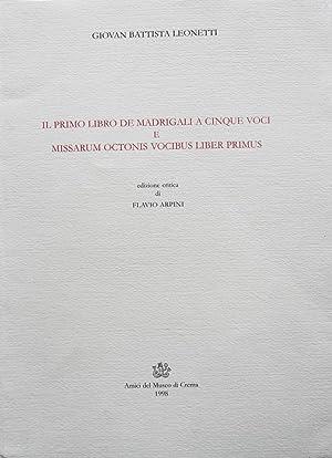 Il primo libro de madrigali a cinque: Leonetti, Giovan Battista;