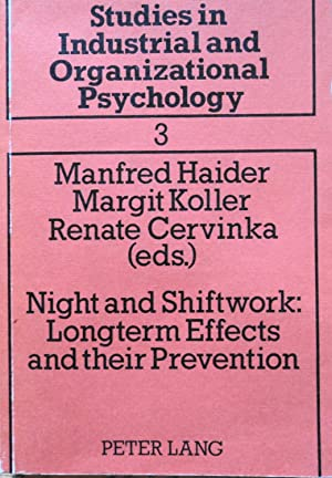 Night and Shiftwork: Long-Term Effects and Their: Haider, M. (Editor),