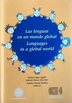 Las Lenguas en un Mundo Global = Languages in a Global World: Gloria Luque Agulló, and Antonio ...
