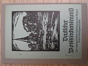 Deutscher Dorfkirchenfreund. Zur evangelischen Besinnung und Arbeit: Theologie.-