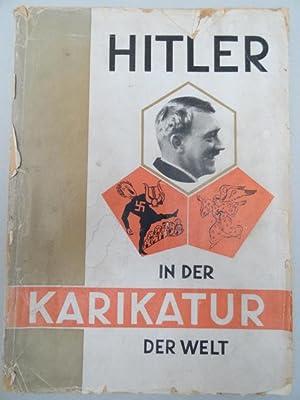 Hitler in der Karikatur der Welt. Tat: Hanfstaengl, E.
