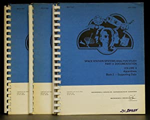 Space Station Systems Analysis Study Part 3: Documentation: Three Volumes Contract No. NAS9-14958...