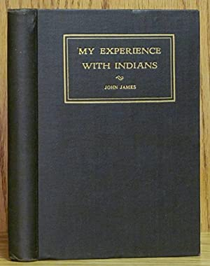 My Experience With Indians