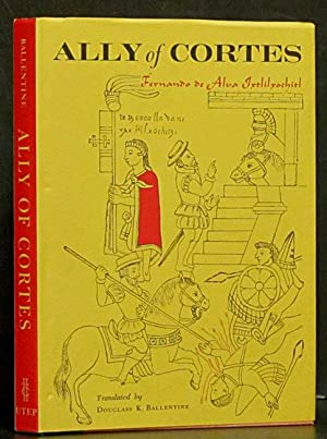 Ally of Cortes: Account 13: Of the Coming of the Spaniards and the Beginning of the Evangelical Law...