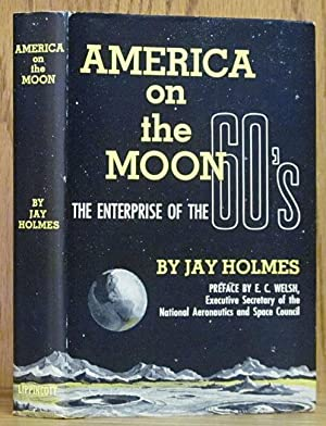 America on the Moon: The Enterprise of the 60's