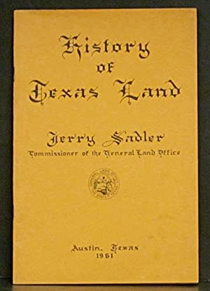 History of Texas Land: Sadler, Jerry.
