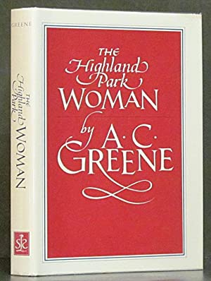 Highland Park Woman: A Collection of Short Stories: Greene, A.C.