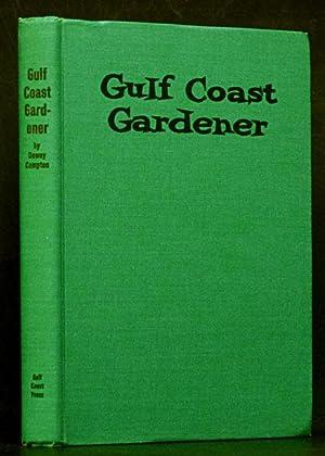 Gulf Coast Gardener: Compton, Dewey.