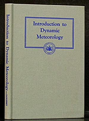 Introduction to Dynamic Meteorology: Panofsky, Hans.