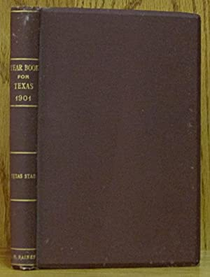 Year Book for Texas 1901: Raines, C.W.