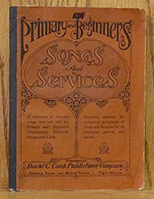 Primary and Beginners Songs and Services: Cook, Marguerite.