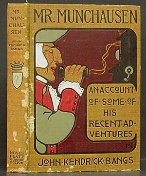 Mr. Munchausen: An Account of Some of: Bangs, John Kendrick.