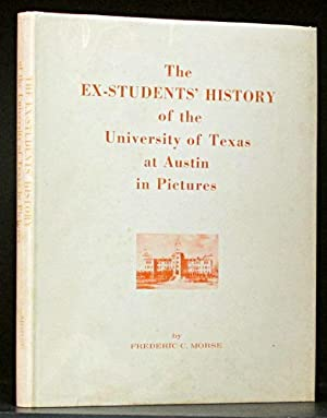 Ex-Students' History of the University of Texas at Austin in Pictures: Morse, Frederic C.