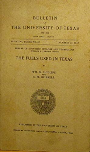 Fuels Used In Texas: Phillips, William B. & S.H. Worrell.