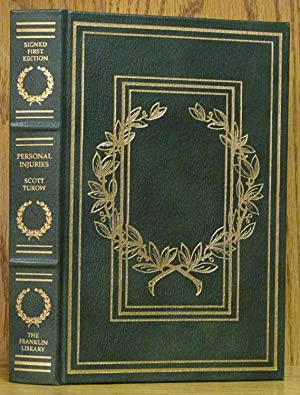 Personal Injuries (Franklin Signed First Edition): Turow, Scott.