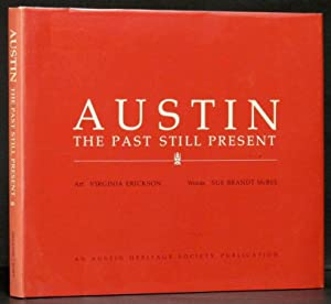Austin: The Past Still Present: McBee, Sue Brandt.
