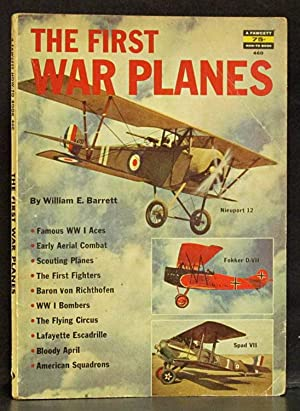 First War Planes (Fawcett How-To Book 460): Barrett, William E.