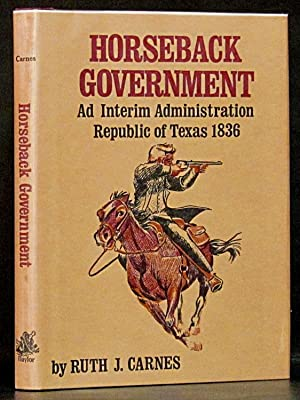 Horseback Government Ad Interim Administration Republic of: Carnes, Ruth J.