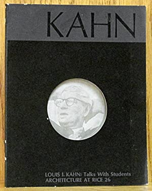 Louis I. Kahn: Talks With Students, Architecture: Kahn, Louis I.,