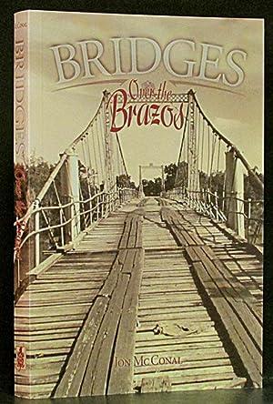 Bridges over the Brazos: McConal, Jon.