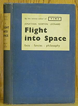 Flight into Space: Facts, Fancies, and Philosophy