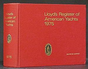Lloyd's Register of American Yachts 1975: Lloyd's.