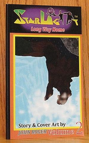 Starlight: Long Way Home Volume 2 (SIGNED): Roger, John.