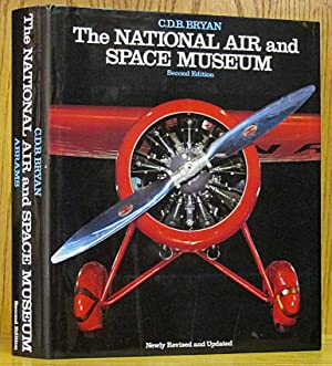 National Air and Space Museum second edition: Bryan, C.D.B.