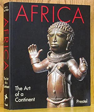 Africa: The Art of a Continent: Phillips, Tom.