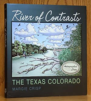River of Contrasts: The Texas Colorado (SIGNED)