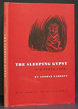 Sleeping Gypsy and Other Poems with Drawings by Jo Alys Downs: Garrett, George.
