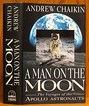 Man on the Moon: The Voyages of the Apollo Astronauts (SIGNED)