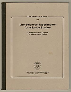 Fabricant Report on Life Sciences Experiments for a Space Station