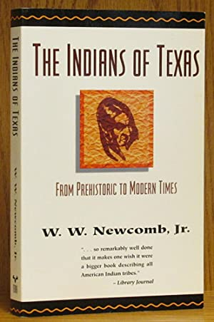 Indians of Texas: From Prehistoric to Modern Times