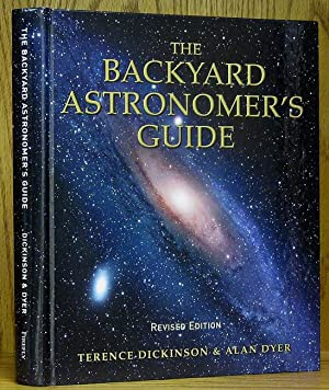 Backyard Astronomer's Guide (revised edition): Dickinson, Terence, and