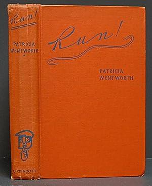 Run!: Wentworth, Patricia.