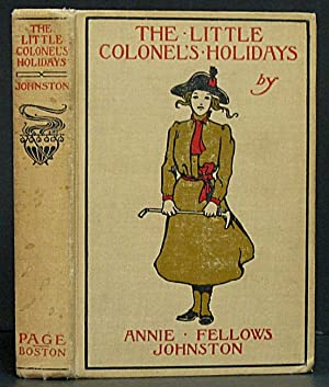 Little Colonel's Holidays: Johnston, Annie Fellows.