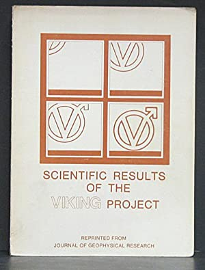 Scientific Results of the Viking Project: Reprinted from Vol. 82, No. 28