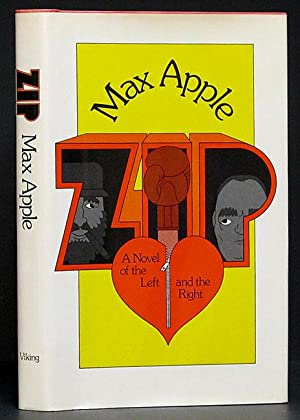 Zip: A Novel of the Left and the Right (SIGNED): Apple, Max.