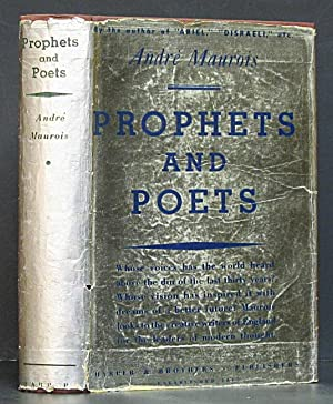 Prophets and Poets: Maurois, Andre.