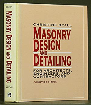 Masonry Design and Detailing for Architects, Engineers: Beall, Christine.