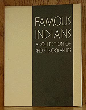 Famous Indians: A Collection of Short Biographies