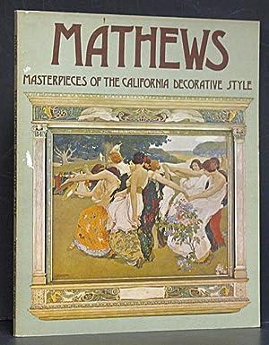 Mathews: Masterpieces of the California Decorative Style: Jones, Harvey.