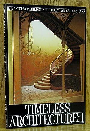 Timeless Architecture: 1: Cruickshank, Dan.