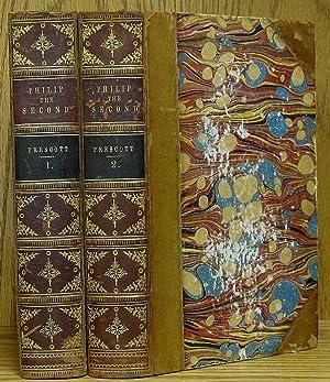 History of the Reign of Philip the: Prescott, William H.