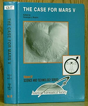 Case for Mars V: Vol 97, Science and Technology Series
