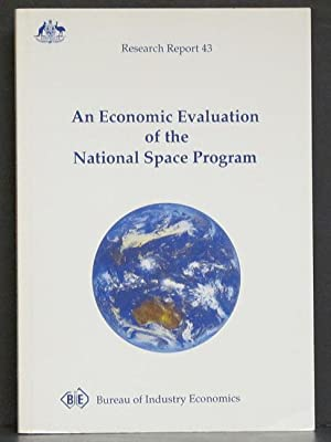 Economic Evaluation of the National Space Program: Research Report 43