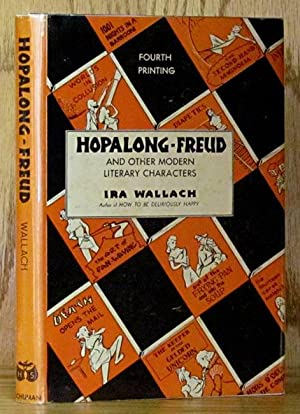 Hopalong-Freud and Other Modern Literary Characters: Wallach, Ira.