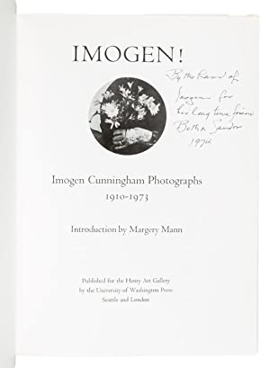 Imogen! Imogen Cunningham: Photographs 1910-1973 - SIGNED BY THE ARTIST